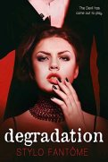Degradation