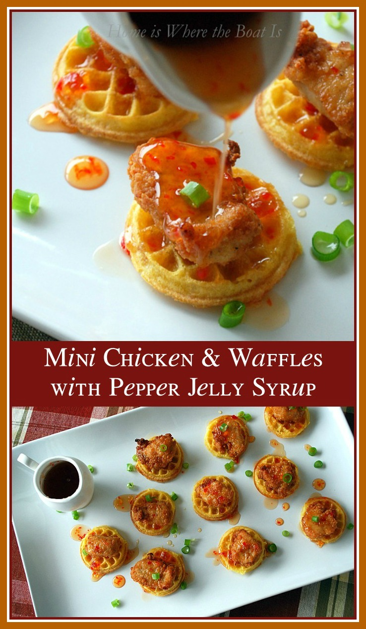 Mini Chicken & Waffles with Pepper Jelly Syrup