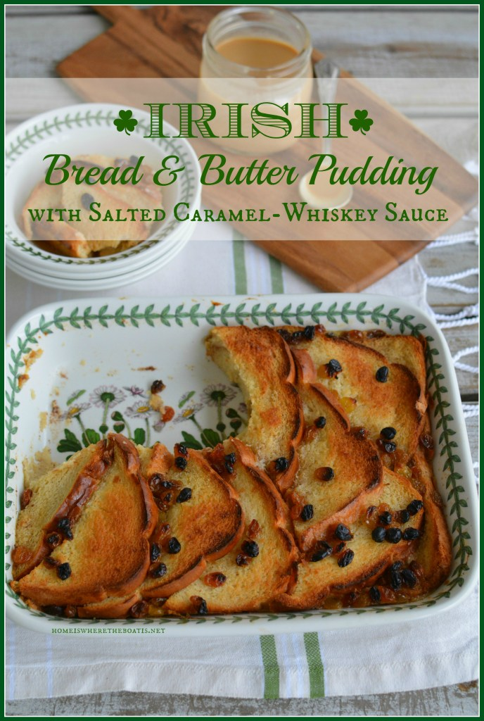 Irish Bread and Butter Pudding with Salted Caramel-Whiskey Sauce