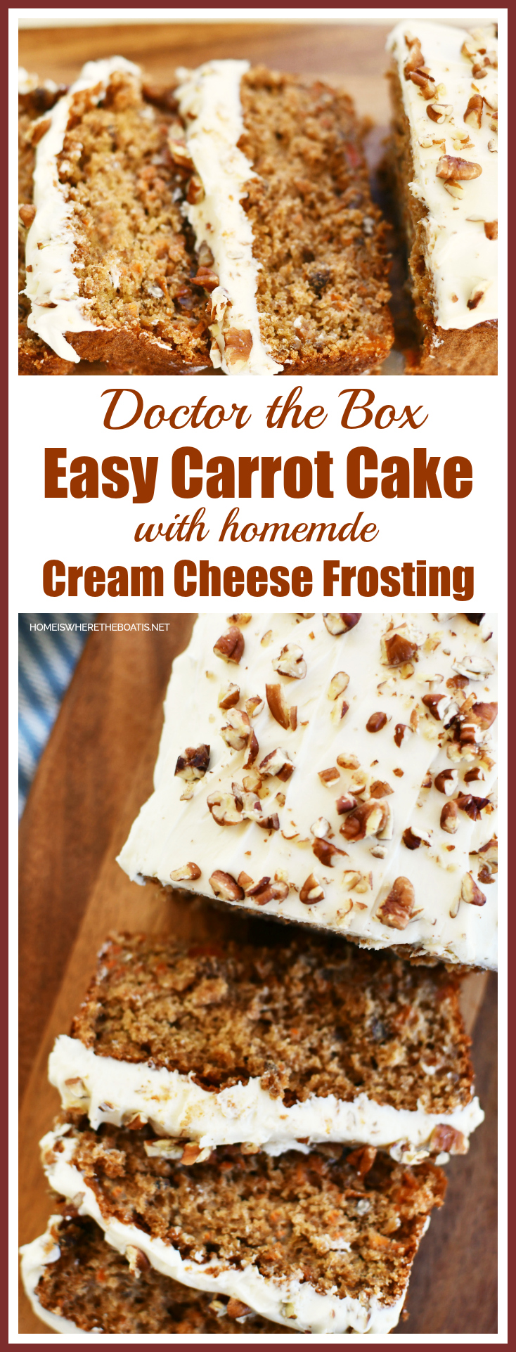 Doctor the Box Easy Carrot Cake with Cream Cheese Frosting | ©homeiswheretheboatis.net #easy #cake #recipes