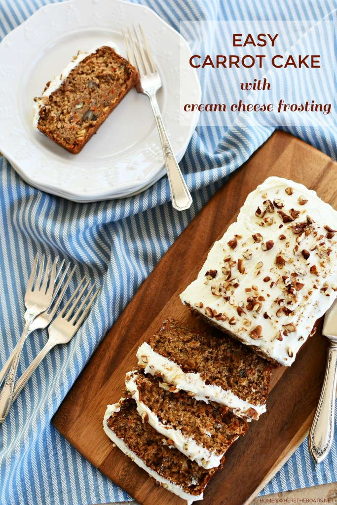 Easy Carrot Cake with Cream Cheese Frosting | ©homeiswheretheboatis.net