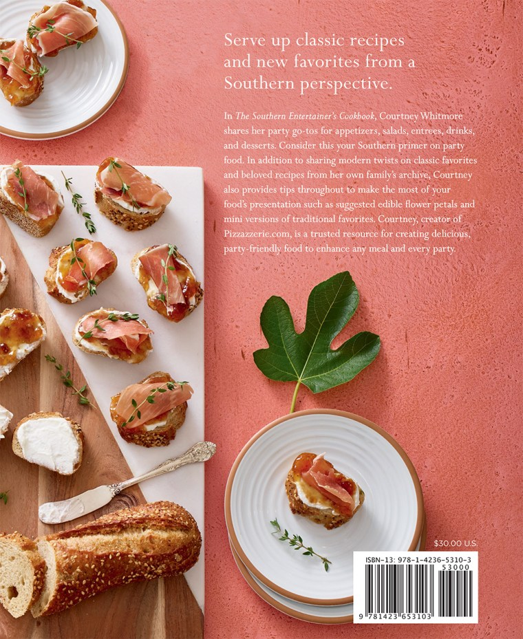 The Southern Entertainer's Cookbook: Heirloom Recipes for Modern Gatherings by Courtney Dial Whitmore