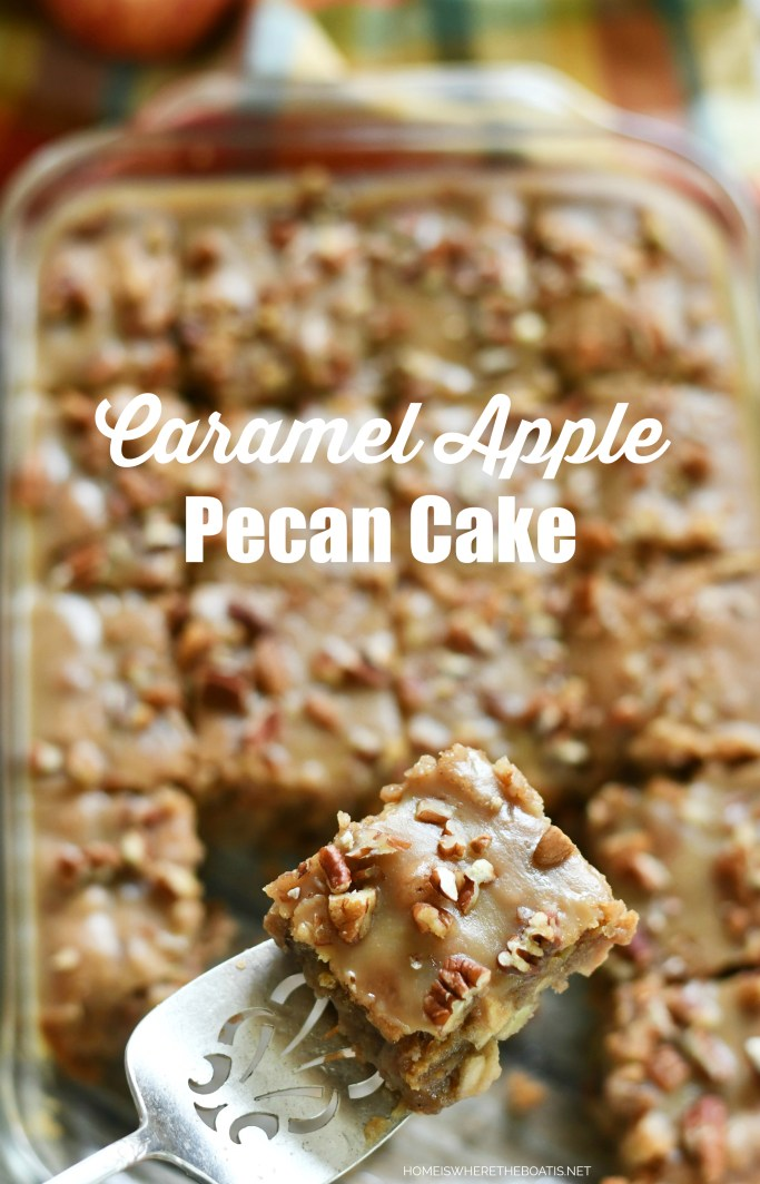 Easy Caramel Apple-Pecan Cake | ©homeiswheretheboatis.net #fall #apple #cake #recipes #easy #dessert #caramel