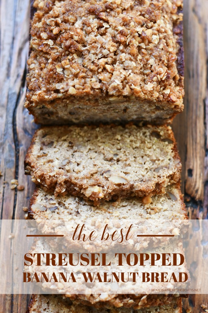 The Best Streusel-Topped (and Healthier!) Banana Walnut Bread | ©homeiswheretheboatis.net #recipes #healthy #quickbread #oats #streusel #bananabread #walnuts