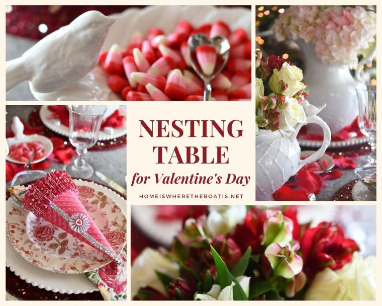 A Nesting Table for Valentine's Day | ©homeiswheretheboatis.net #valentinesday #tablescapes