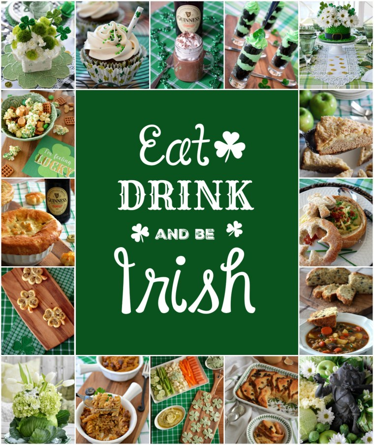 Eat, Drink and Be Irish, with 17+ recipes and St. Patrick's Day inspiration from the kitchen to the table   ©homeiswheretheboatis.net #stpatricksday #recipes #irish #tablescapes