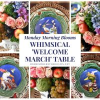 Whimsical 'Welcome March' Table + Monday Morning Blooms