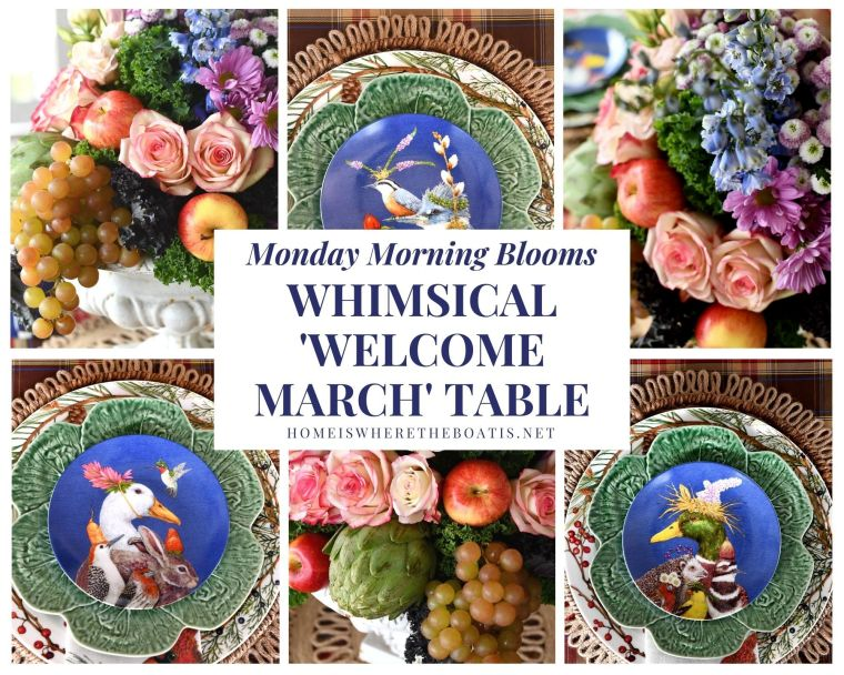 Whimsical 'Welcome March' Table + Monday Morning Blooms | ©homeiswheretheboatis.net #tablescapes #flowers