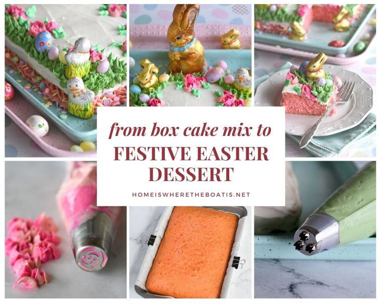 Elevate a Box Cake Mix to a Festive Easter Dessert | ©homeiswheretheboatis.net #easter #dessert #cake #recipe