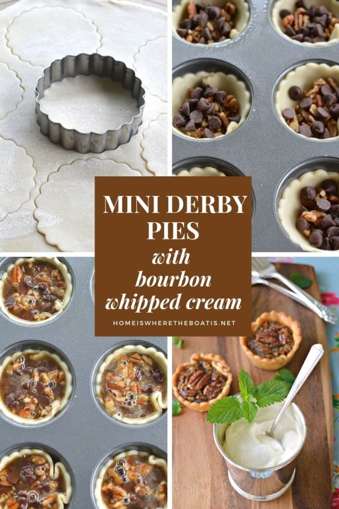 Mini Derby Pies with Bourbon Whipped Cream   ©homeiswheretheboatis.net #KentuckyDerby #recipes #desserts #bourbon
