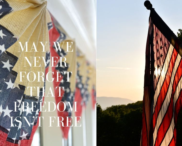May We Never Forget That Freedom Isn't Free | ©homeiswheretheboatis.net #memorialday