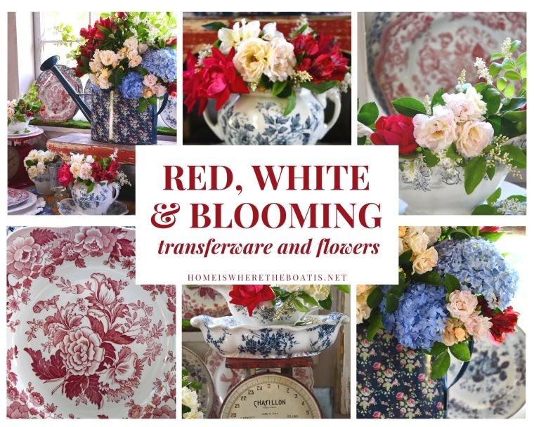 Red, White and Blooming Transferware and Flowers | ©homeiswheretheboatis.net #redwhiteandblue #transferware #flowers #tablescape #memorialday