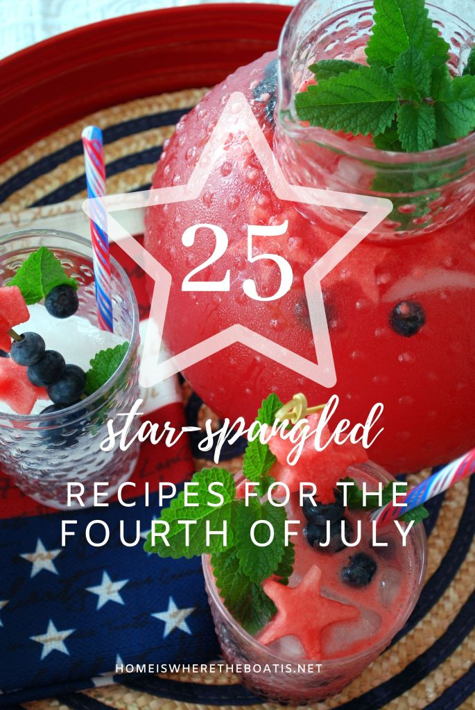 25 Recipes for your Star-Spangled Celebration for the Fourth of July | ©homeiswheretheboatis.net #pie #desserts #patriotic #berries #4thofJuly