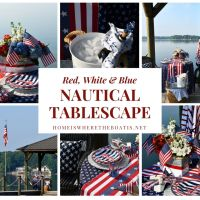Lakeside Summer Table: Red, White and Blue and Nautical Too