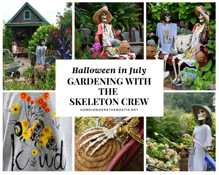 Halloween in July: Gardening Around the Potting Shed with the Skeleton Crew | ©homeiswheretheboatis.net #skeleton #halloween #garden #flowers #bees #humerus