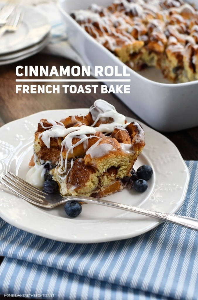 Cinnamon Roll French Toast Bake | ©homeiswheretheboatis.net #easy #brunch #casserole #frenchtoast #cinnamonrolls