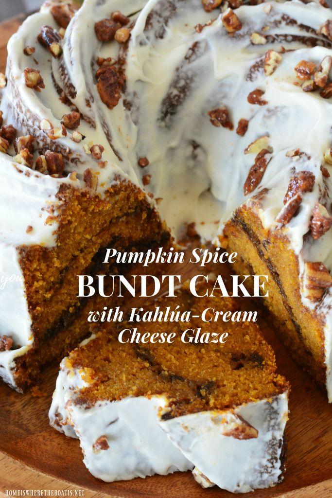 Pumpkin Spice Bundt Cake with Kahlúa-Cream Cheese Glaze #nationalbundtday #cake #pumpkinspice #thanksgiving #dessert #recipes