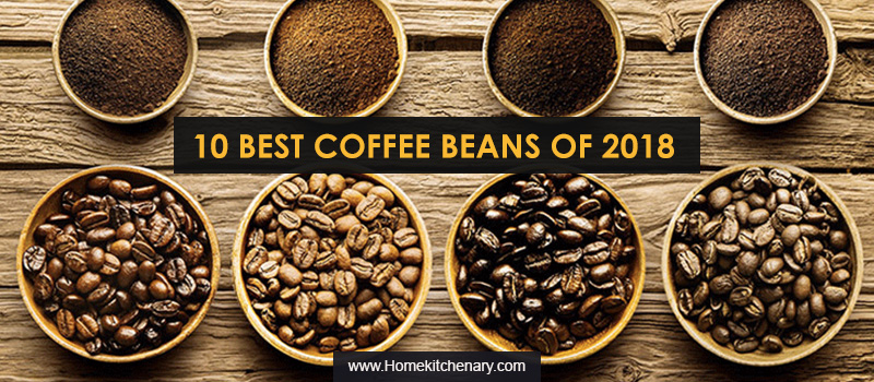 10 Best Coffee Beans of 2018