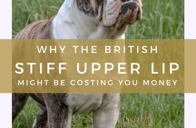 The cliché of the British stiff upper lip might actually be costing you money - do you complain, or do you bite your tongue?