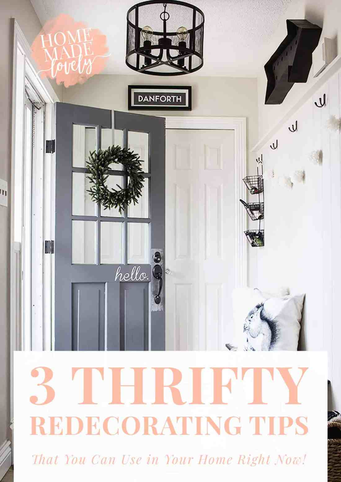 Our top three thrifty redecorating tips that you can implement in your home to create the cozy and beautiful space you've always wanted.