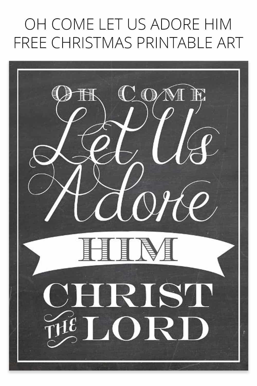 Oh Come Let Us Adore Him Free Christmas Printable Art