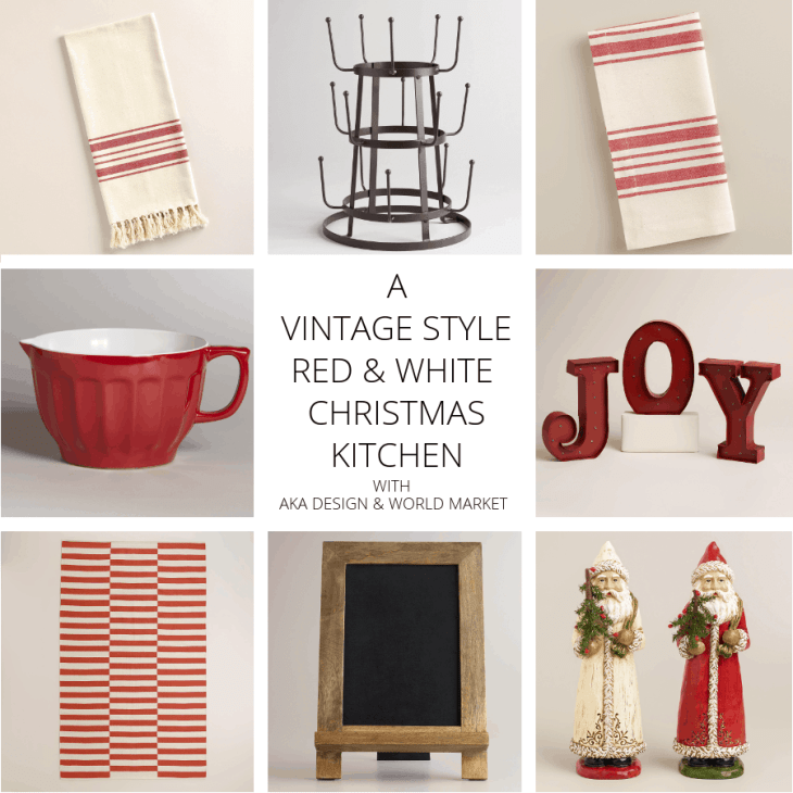 A VINTAGE STYLE RED AND WHITE CHRISTMAS WITH AKA DESIGN AND WORLD MARKET