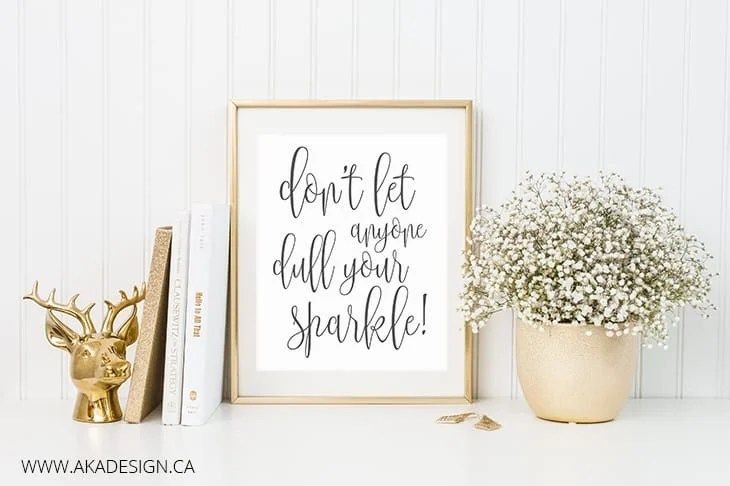 Don't let anyone dull your sparkle styled img