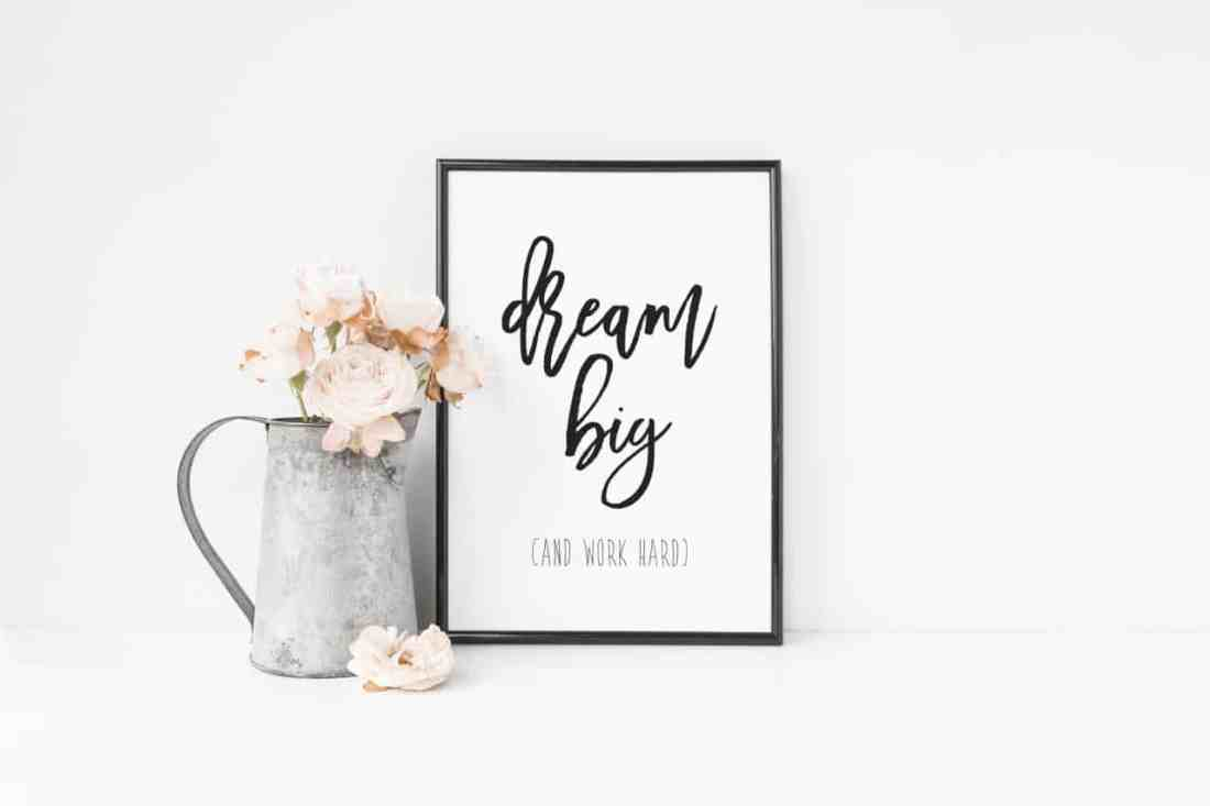 dream big printable art