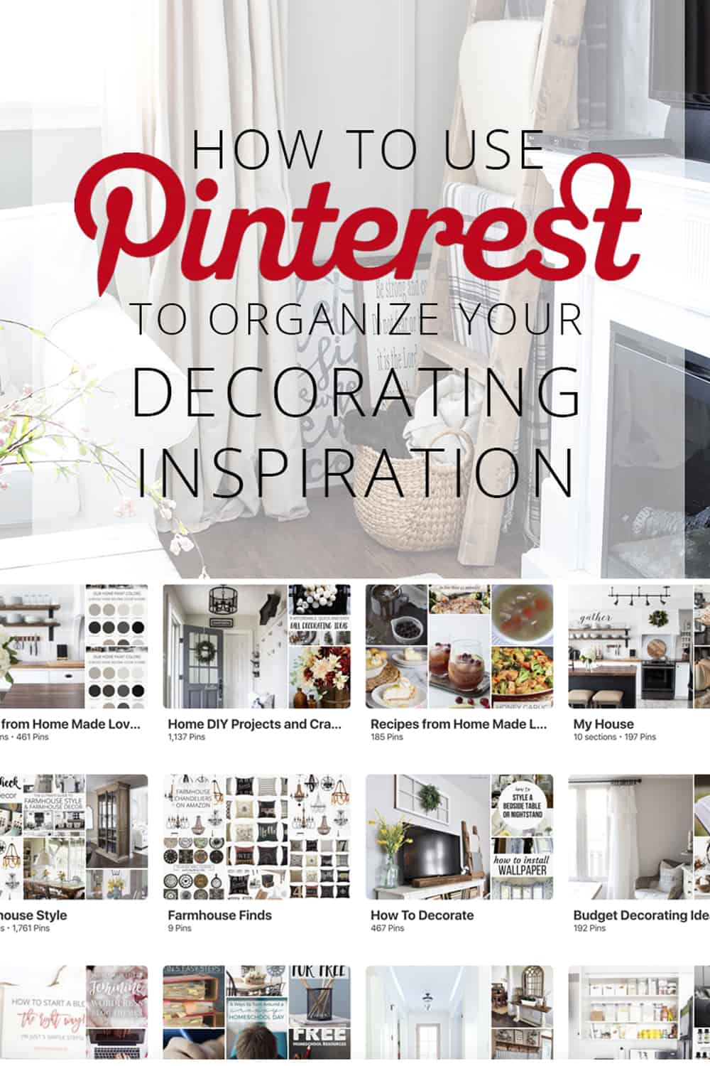 How to Use Pinterest to Organize Your Decorating Inspiration pin