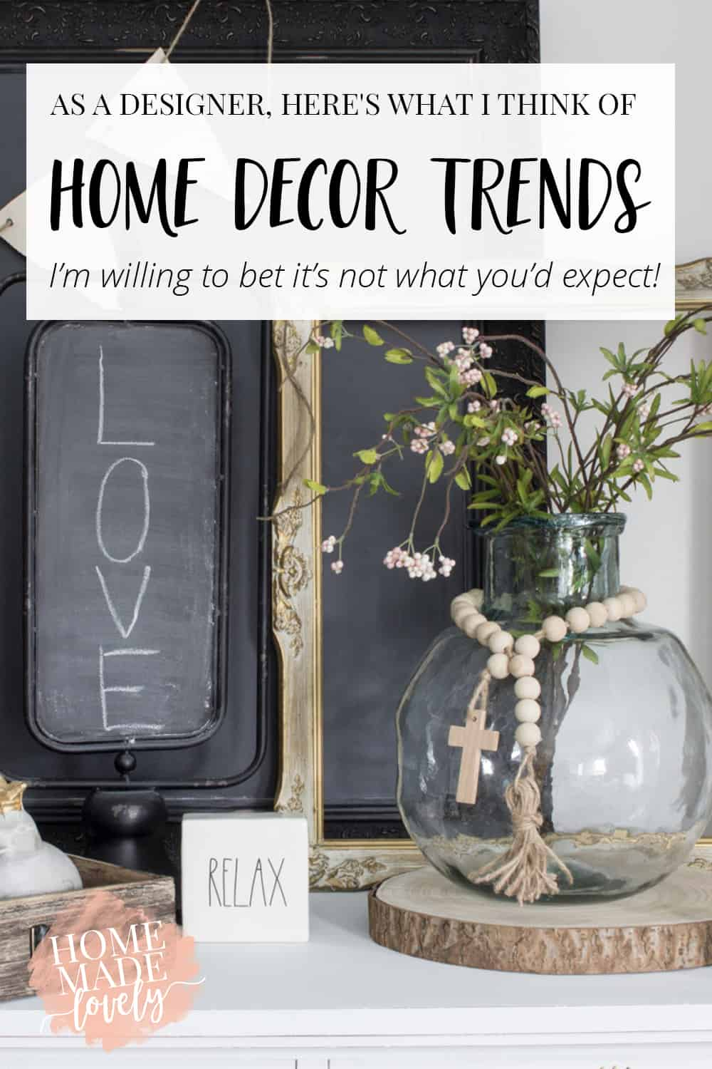 what I think of home decor trends pin