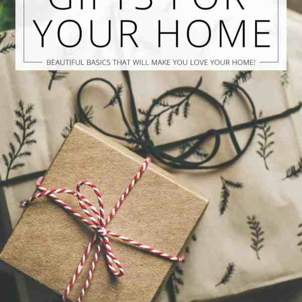 gifts for your home basics to love