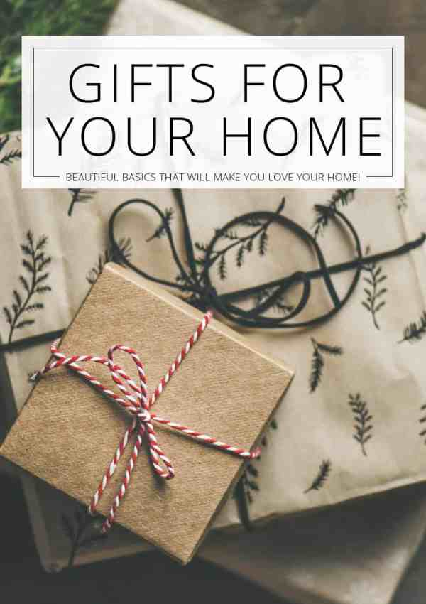 Gifts for Your Home (Love Your Home Day 23)