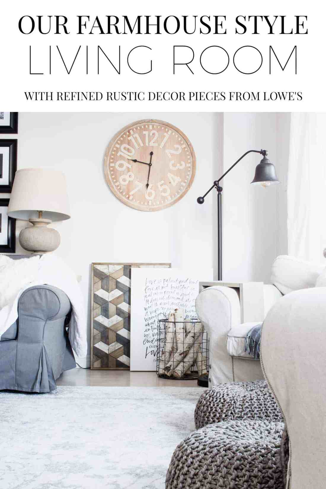 our-farmhouse-style-living-room-with-refined-rustic-decor-pieces-from-lowe's-pin