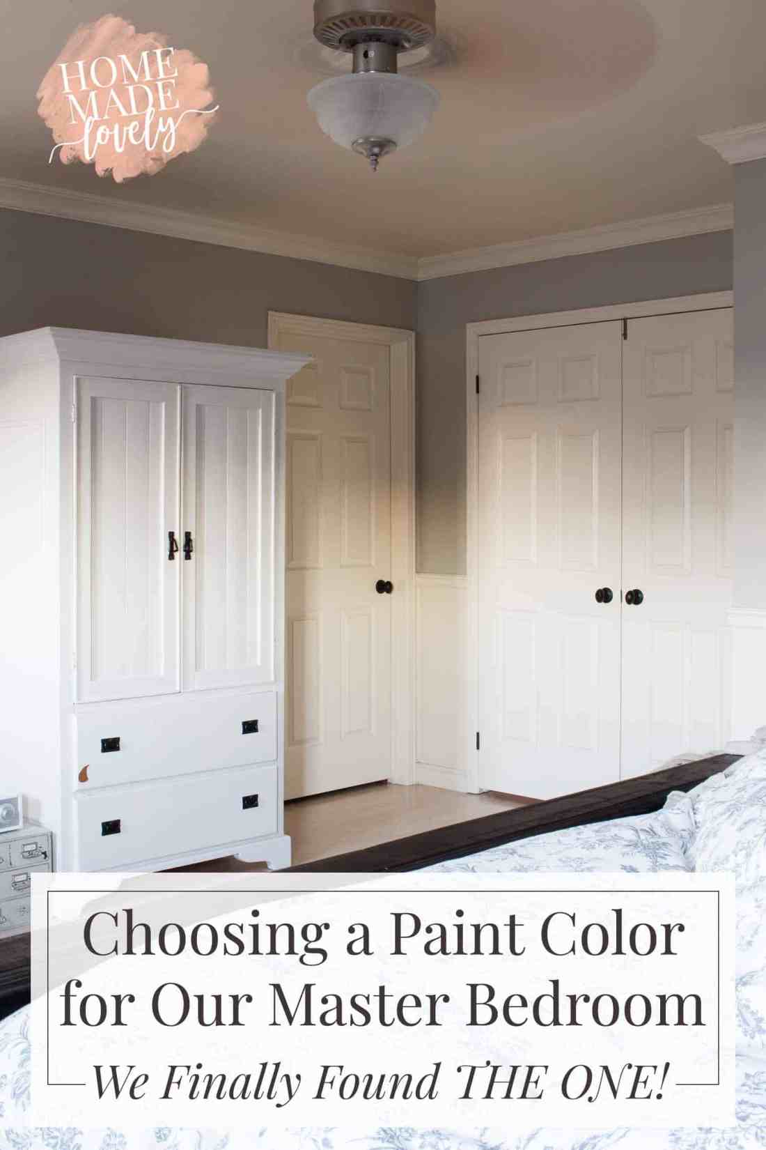 Choosing a Paint Color for Our Master Bedroom - We Finally Found THE ONE!