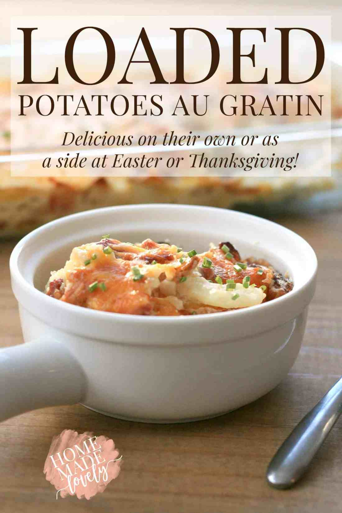 Loaded Potatoes Au Gratin - Can Be Made Dairy Free with ...