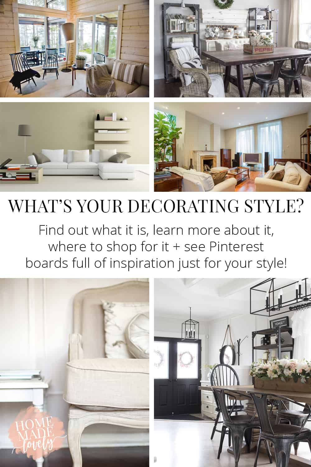 Decorating styles defined, find your decorating style, where to shop for you decorating style and links to decorating style Pinterest boards for more ideas!