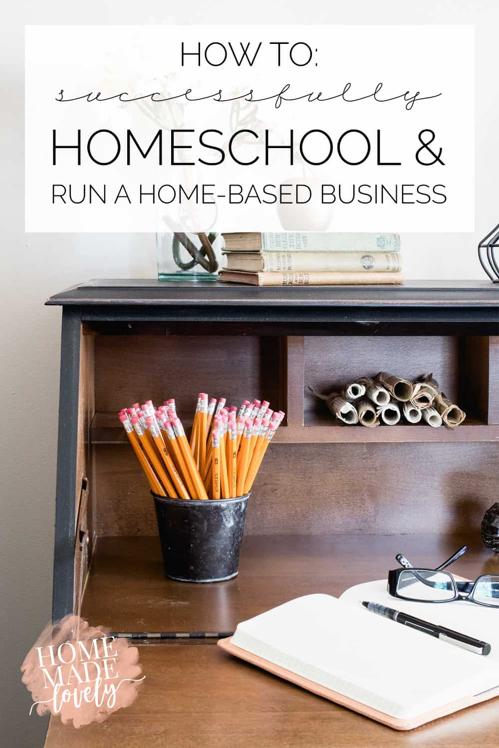 how to homeschool and run a home business