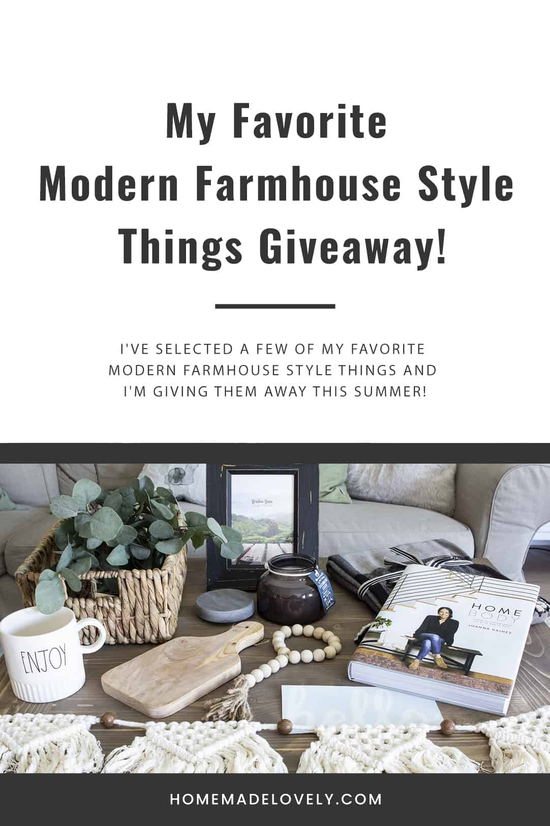 My Favorite Modern Farmhouse Style Things Giveaway
