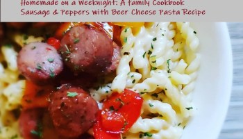 Sausage & Peppers with Beer Cheese Pasta