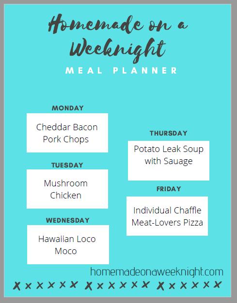Homemade on a Weeknight Meal Planner Week 5