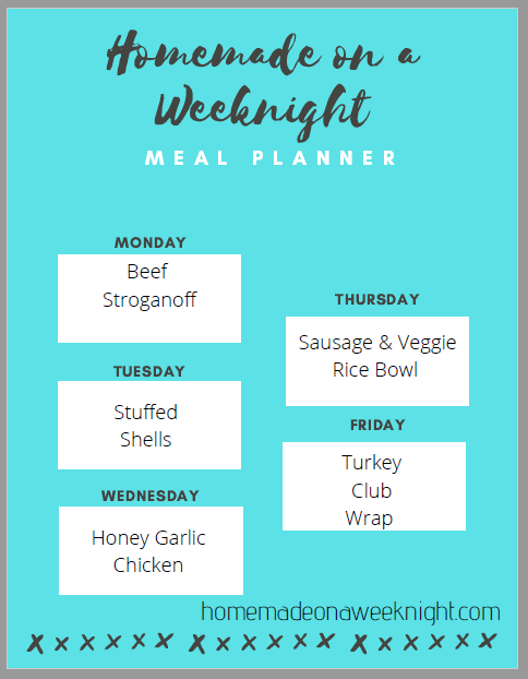 Homemade on a Weeknight Meal Planner Week 7