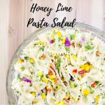 Honey Lime Pasta Salad