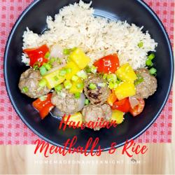 Hawaiian Meatballs & Rice