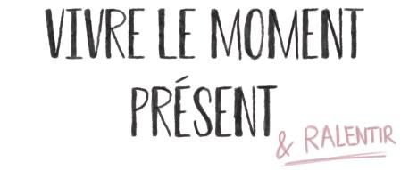 moment présent