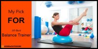 Top 10 Best Balance Trainer – Verified Reviews in 2018