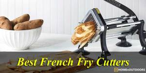 Top 10 Best French Fry Cutters – Highest Reviews 2019!