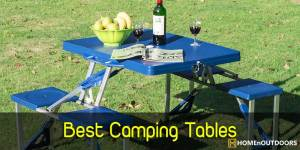 Top 10 Best Camping Tables 2019 – Highest Quality Reviews!