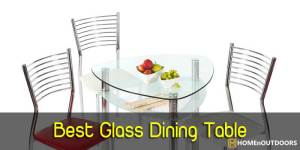Top 10 Best Glass Dining Table – Important Reviews 2019