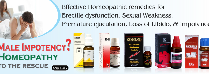 Sex medicine and tonic in homeopathy for Impotence, Sexual weakness, Erectile dysfunction(ED), Loss of Libido, etc. These sexual power medicine are made from herbs that help increase timing, get full penis erection. Leading brands, 100% satisfaction