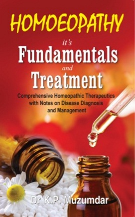 Homeopathy Book - Homeopathy It's Fundamentals And Treatment - Muzumdar, K P